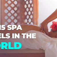 TOP 15 SPA HOTELS IN THE WORLD