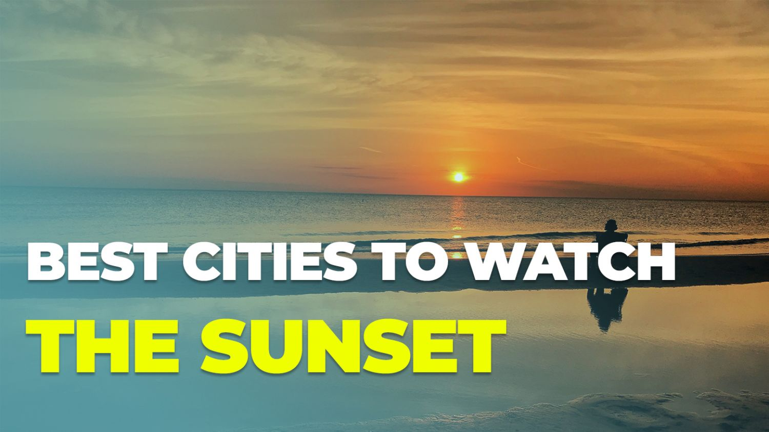 BEST CITIES TO WATCH THE SUNSET